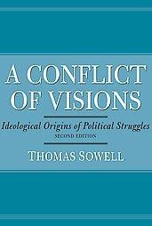 Thomas Sowell A Conflict of Visions 12-17-14
