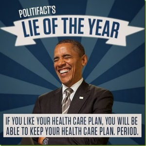 ObamaCare Lie of the Year 2013