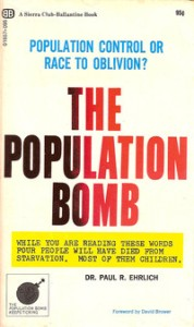 Paul Ehrlich The Population Bomb 10-30-15