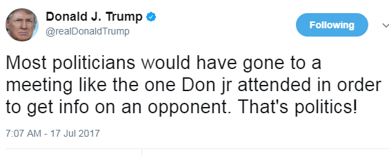 Trump - I did not know about Jrs meet with Russians but its OK - 7-17-17.png